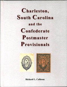 Charleston, South Carolina and the Confederate postmaster provisionals