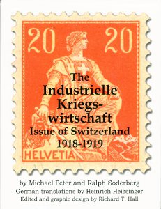 The Industrielle Kriegs-wirtschaft issue of Switzerland 1918-1919
